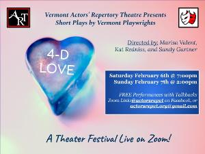 Vermont Actors' Repertory Theatre Presents A February Zoom Play Festival: 4-D LOVE