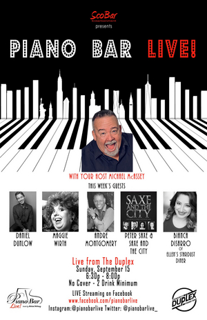 PIANO BAR LIVE! Interactive Streaming Piano Bar Experience Comes To The Duplex With Host Michael McAssey