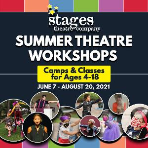 Stages Theatre Company Announces 2021 Summer Theatre Workshops