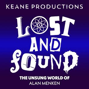 The Backyard Bandshell To Stream LOST AND FOUND: THE UNSUNG WORLD OF ALAN MENKEN