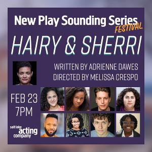 Salt Lake Acting Company Announces Second Installment of Three-Part New Play Sounding Series Festival