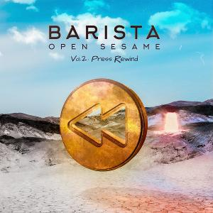 Barista Serves Up A Melodic Brew On 'Open Sesame Vol 2: Press Rewind'