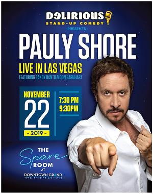 Comedy Icon Pauly Shore Kicks Off New Tour At Delirious Comedy Club In Downtown Las Vegas