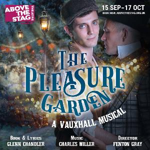 THE PLEASURE GARDEN - A Vauxhall Musical Will Be Performed Above The Stag Theatre Next Month