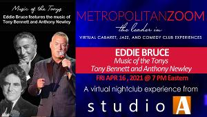 Eddie Bruce to Perform MUSIC OF THE TONYS on MetropolitanZoom