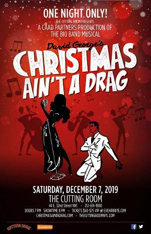CHRISTMAS AIN'T A DRAG Makes Its NYC Debut At The Cutting Room