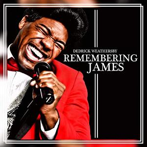 REMEMBERING JAMES - THE LIFE AND MUSIC OF JAMES BROWN is Coming to the Aronoff Center Starring Dedrick Weathersby