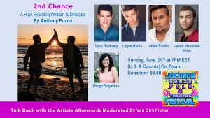 The JOCUNDA FESTIVAL Presents A Virtual Play Reading Of 2ND CHANCE By Anthony Fusco