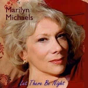 Marilyn Michaels Releases New Album LET THERE BE NIGHT