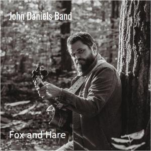 John Daniels Band Release Debut Single, 'Fox And Hare'