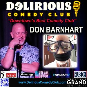 Don Barnhart Continues Bringing Much Needed Laughter To Downtown Las Vegas at Delirious Comedy Club
