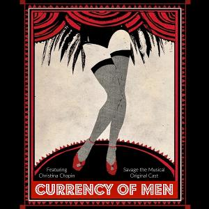 SAVAGE THE MUSICAL Releases 5th Single, 'Currency Of Men'