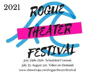 Rogue Theater Festival to Return in July