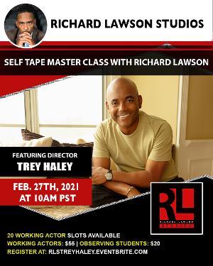 The Richard Lawson Studios Master Class Series  Returns With Director Trey Haley