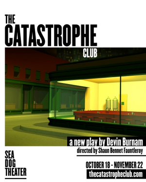 Sea Dog Theater To Present Site Specific Production Of THE CATASTROPHE CLUB