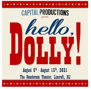 HELLO, DOLLY! Comes to Monmouth County This Summer