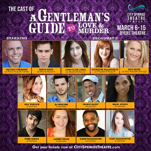City Springs Theatre to Present A GENTLEMAN'S GUIDE TO LOVE AND MURDER