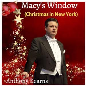 Anthony Kearns Releases New Song 'Macy's Window (Christmas In New York)'