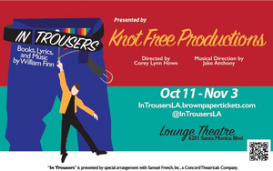 Rarely Produced IN TROUSERS Comes To Lounge Theatre 10/11-11/03
