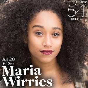 Maria Wirries Brings Solo Show to Feinstein's/54 Below This July