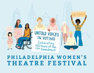 Philly Women's Theatre Festival Is Amplifying Untold Voices In Voting