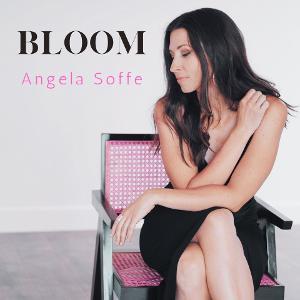 Angela SoffeReleases New Single 'Bloom'