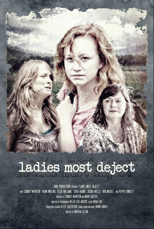 Martha Elcan's LADIES MOST DEJECTTo Screen At The 3rd Annual Female Filmmakers Fuse – Film Festival