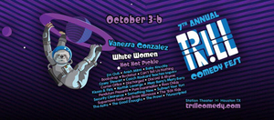 Trill Comedy Festival Returns For Its Seventh Year In Houston
