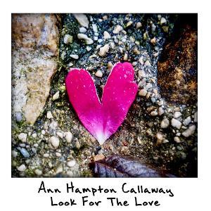 Ann Hampton Callaway Presents LOOK FOR THE LOVE Live Stream