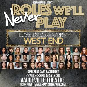 Lauren Byrne, Grace Mouat, Luke Bayer and More to be Featured in ROLES WE'LL NEVER PLAY
