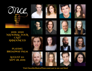 Cast Announced For The National Tour Of ONCE Opening At Broadway Palm