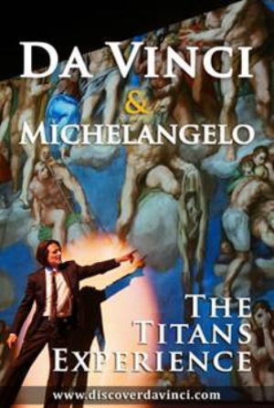 DAVINCI & MICHELANGELO: THE TITANS EXPERIENCE Opening St Luke's Theatre