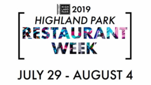 Highland Park's Restaurant Week Begins July 29