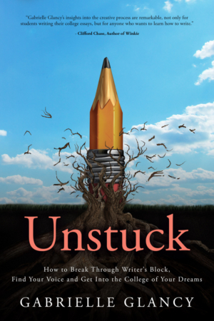 Bestselling Author Gabrielle Glancy Helps Students Get UNSTUCK And Write Their Way Into College
