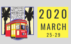 The Tennessee Williams & New Orleans Literary Festival