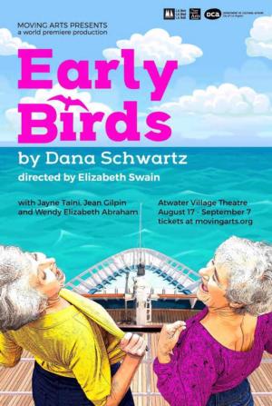Moving Arts Presents World Premiere Of EARLY BIRDS By Dana Schwartz