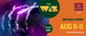 THE WIZ A Broadway At Music Circus Premiere Begins August 6