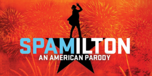 SPAMILTON: AN AMERICAN PARODY Will Play West Hartford's Playhouse On Park