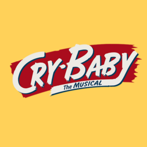 Pantochino Teen Theatre Presents CRY-BABY!In Downtown Milford