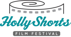 HollyShorts Announces 400+Films To Screen In Oscar Qualifying Competition For 15th Anniversary