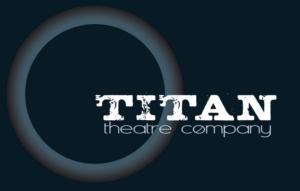 Titan Theatre Company Announces 2019/20 Season