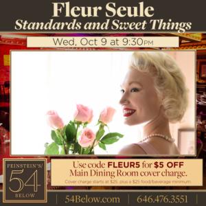 Fleur Seule Sings STANDARDS AND SWEET THINGS at Feinstein's/54 Below