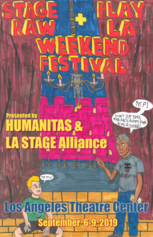 Humanitas & La Stage Alliance Announce First Ever STAGE RAW/PLAY LA Theater Festival