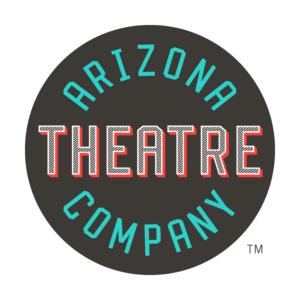Arizona Theatre Company Adds Management, Production Staff