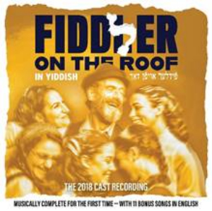 FIDDLER ON THE ROOF IN YIDDISH Digital Cast Recording Out Today!