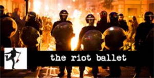 THE RIOT BALLET Begins Performances Next Week
