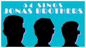 Allie Trimm, Morgan Siobhan Green and More Set for 54 SINGS JONAS BROTHERS