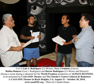 CASA 0101 Theater, Centro Cultural, And Bookstore Present The World Premiere Of ALWAYS RUNNING