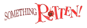 The Marriott Theatre Announces Casting For SOMETHING ROTTEN!