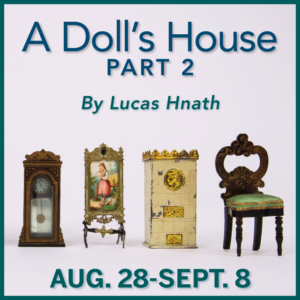 A DOLL'S HOUSE, PART 2 Announced At Peterborough Players
